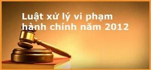 Hạn chế của Luật Xử lý vi phạm hành chính năm 2012 nhìn từ góc độ kỹ thuật lập pháp